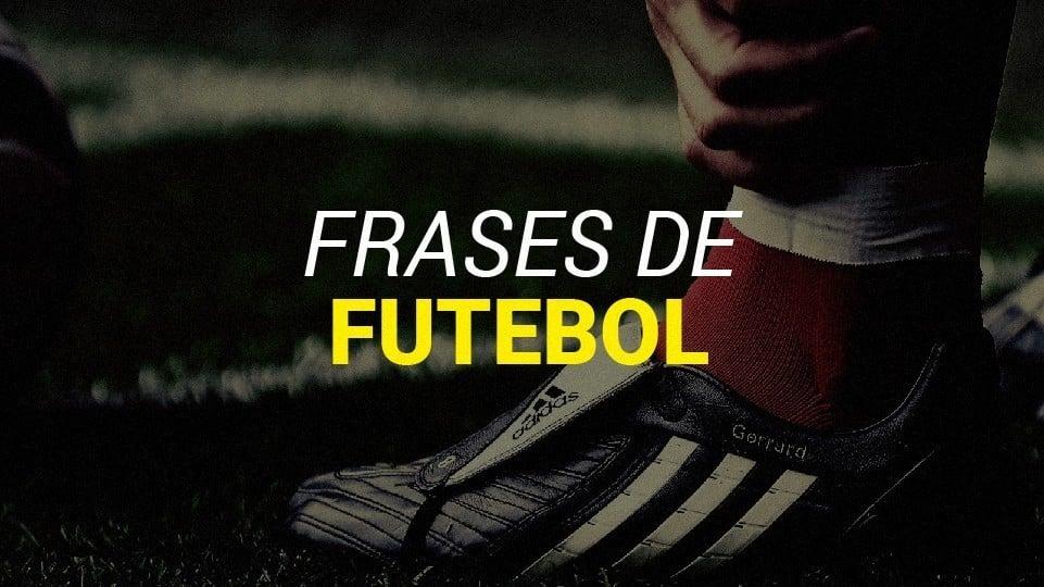 Frases De Futebol Dos Maiores Jogadores E Técnicos Da História